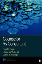 Counselor As Consultant by David A. Scott