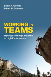 Working in Teams by Brian A. Griffith