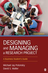 Designing and Managing a Research Project by Michael J. Polonsky