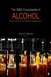 The SAGE Encyclopedia of Alcohol by Scott C. Martin