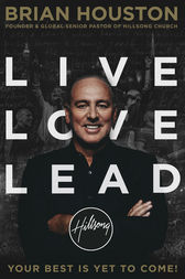 Live, Love, Lead by Brian Houston