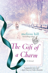 The Gift of a Charm: A Novel