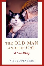 The Old Man and the Cat by Nils Uddenberg