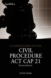 A Commentary on the Civil Procedure Act by Steve Ouma