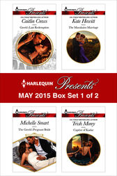 Harlequin Presents May 2015 - Box Set 1 of 2 by Michelle Smart