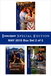 Harlequin Special Edition May 2015 - Box Set 2 of 2 by Nancy Robards Thompson