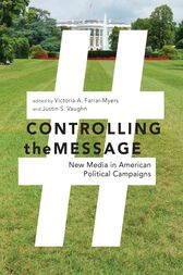 Controlling the Message by Victoria A. Farrar-Myers