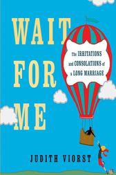 Wait for Me by Judith Viorst