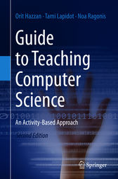 Guide to Teaching Computer Science by Orit Hazzan