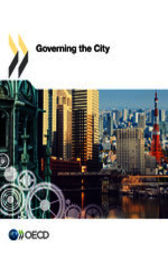 Governing the City by OECD Publishing
