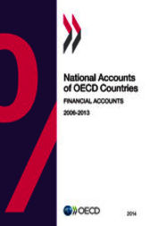 National Accounts of OECD Countries, Financial Accounts 2014 by OECD Publishing