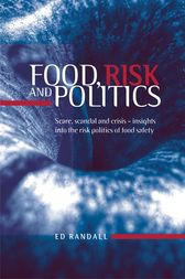 Food, Risk and Politics by Ed Randall