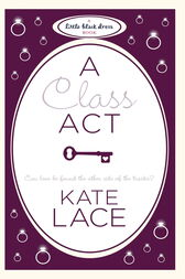 A Class Act by Kate Lace