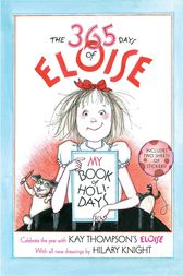 The 365 Days of Eloise by Hilary Knight