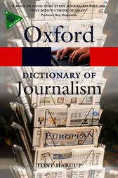A Dictionary of Journalism by Tony Harcup