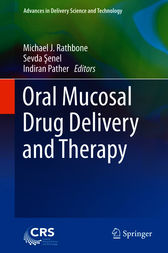 Oral Mucosal Drug Delivery and Therapy by Michael J. Rathbone