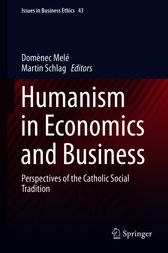 Humanism in Economics and Business by Domènec Melé