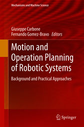 Motion and Operation Planning of Robotic Systems by Giuseppe Carbone