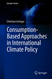 Consumption-Based Approaches in International Climate Policy by Christian Lininger