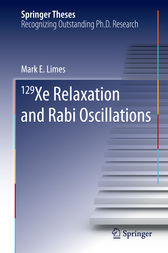 129 Xe Relaxation and Rabi Oscillations by Mark E. Limes