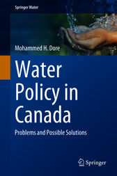 Water Policy in Canada by Mohammed H. Dore