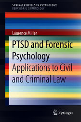 PTSD and Forensic Psychology by Laurence Miller