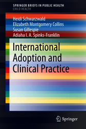 International Adoption and Clinical Practice by Heidi Schwarzwald