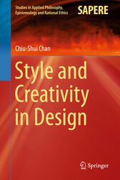 Style and Creativity in Design by Chiu-Shui Chan