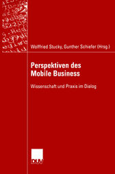 Perspektiven des Mobile Business by Wolffried Stucky