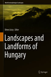 Landscapes and Landforms of Hungary by Dénes Lóczy