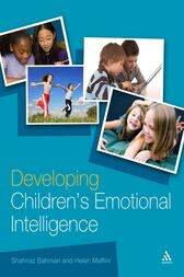 Developing Children's Emotional Intelligence by Shahnaz Bahman