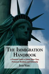 The Immigration Handbook by Ivan Vasic