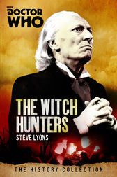 Doctor Who: Witch Hunters by Steve Lyons