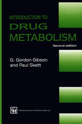 Introduction to Drug Metabolism by G. GORDON GIBSON AND PAUL SKETT