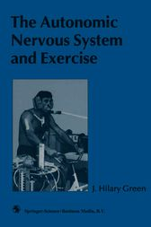 The Autonomic Nervous System and Exercise by J. Hilary Green