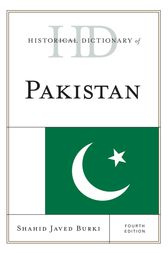 Historical Dictionary of Pakistan by Shahid Javed Burki