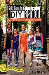 Girl's Guide to DIY Fashion by Rachel Low