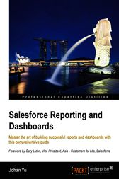 Salesforce Reporting and Dashboards by Johan Yu