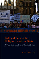 Political Secularism, Religion, and the State by Jonathan Fox