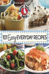 101 Easy Everyday Recipes by Gooseberry Patch