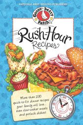 Rush-Hour Recipes by Gooseberry Patch