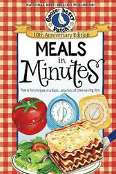 Meals in Minutes by Gooseberry Patch