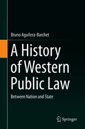 A History of Western Public Law by Bruno Aguilera-Barchet