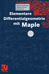 Elementare Differentialgeometrie mit Maple by Helmut Reckziegel