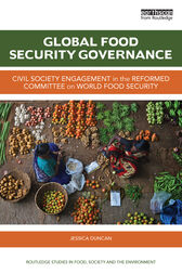 Global Food Security Governance by Jessica Duncan