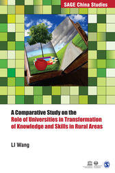 A Comparative Study on the Role of Universities in Transformation of Knowledge and Skills in Rural Areas by Li Wang