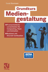 Grundkurs Mediengestaltung by David Starmann