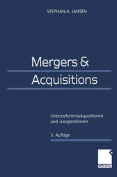 Mergers & Acquisitions by Stephan A. Jansen