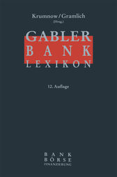 Gabler Bank-Lexikon by Thomas M. Dewner