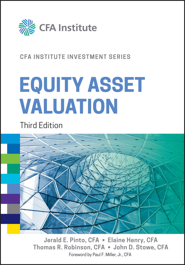 Download Ebook Equity Asset Valuation (3rd ed.) by Jerald E. Pinto Pdf